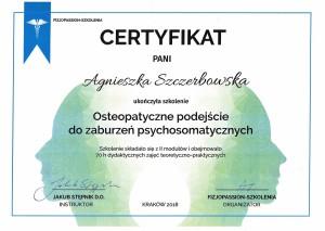 Agnieszka Szczerbowska Osteopatyczne podejście do zaburzeń psychosomatycznych